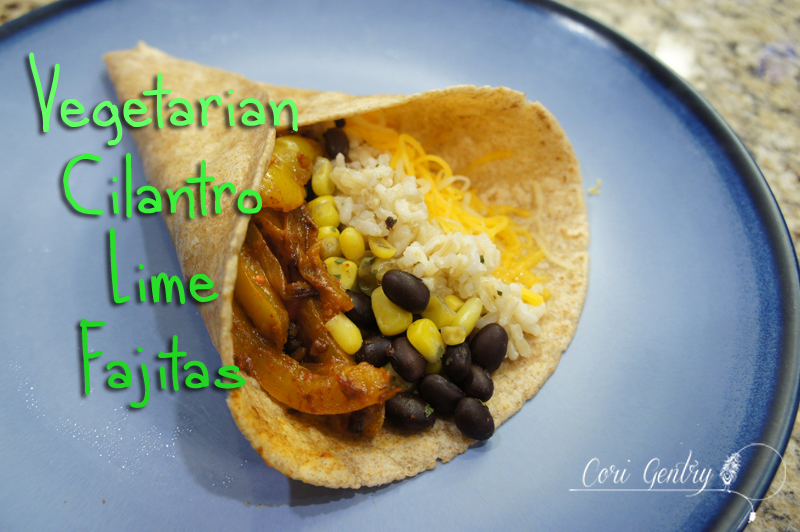 Vegetarian Cilantro Lime Fajitas  /  22g of Protein  /  Cori Gentry  /  Healthy Pregnancy